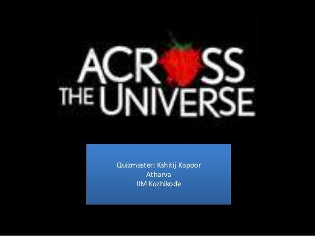 Across The Universe Quiz @IIM Kozhikode