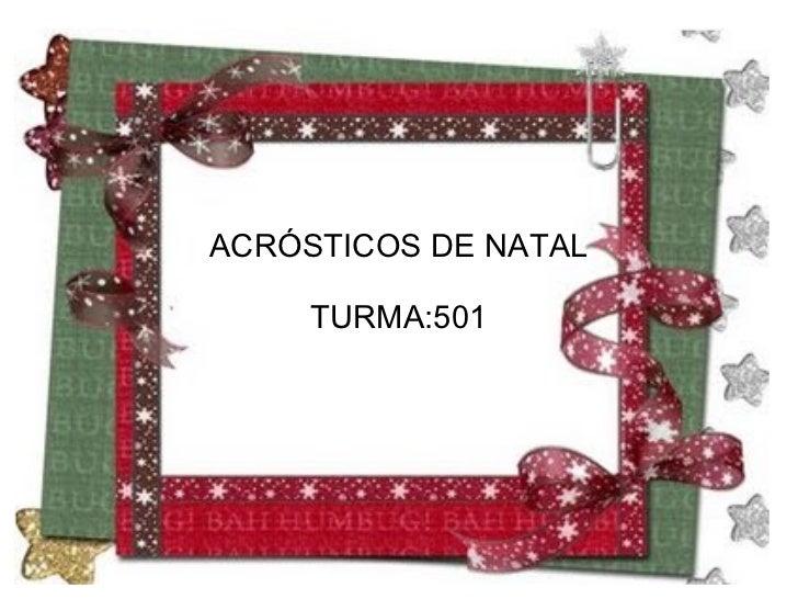 ACRÓSTICOS DE NATAL TURMA:501