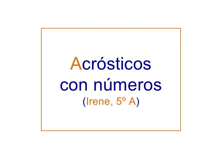 A crósticos con números ( Irene, 5º A )
