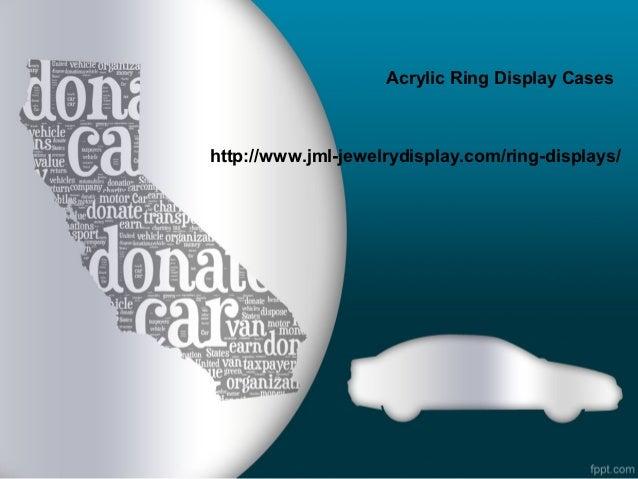 Acrylic Ring Display Caseshttp://www.jml-jewelrydisplay.com/ring-displays/