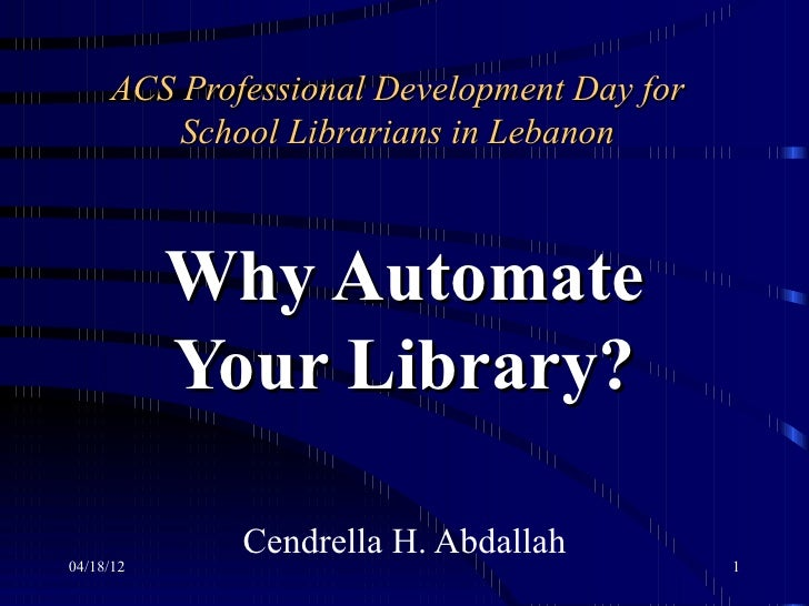 Why automate your library