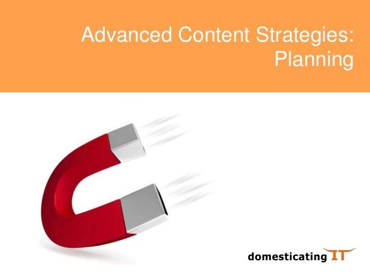 Advanced Content Strategies 3: Planning