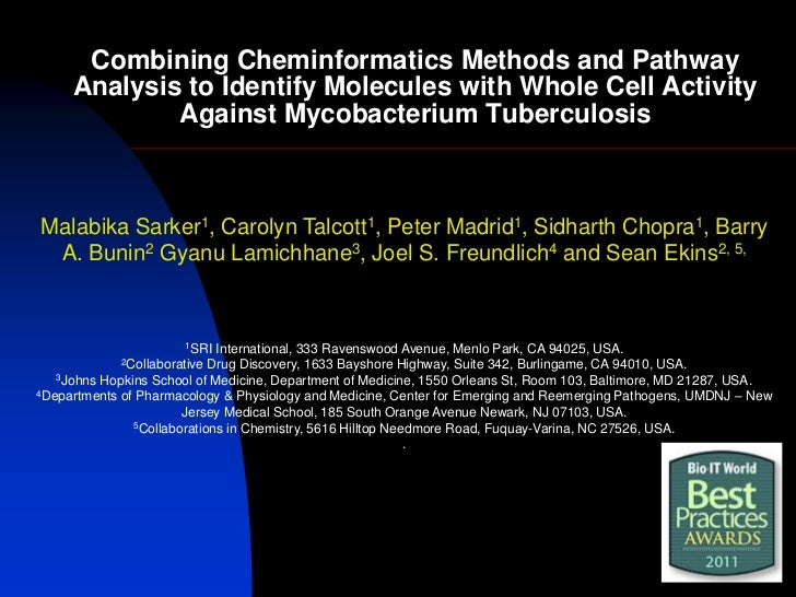 Combining Cheminformatics Methods and Pathway     Analysis to Identify Molecules with Whole Cell Activity             Agai...