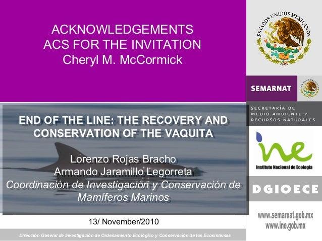 Dirección General de Investigación de Ordenamiento Ecológico y Conservación de los Ecosistemas 20 de marzo de 2008 ACKNOWL...