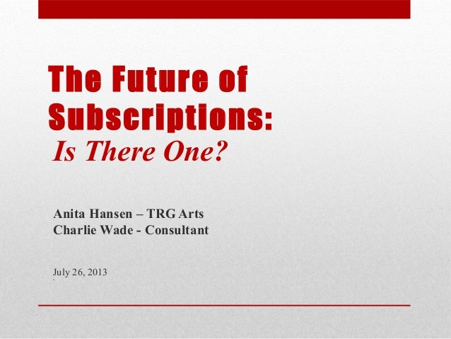The Future of Subscriptions