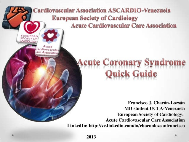 Acute Coronary Syndrome. Quick guide 2013