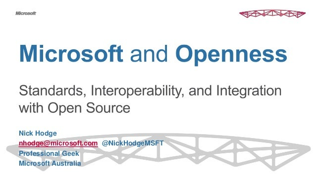 Nick Hodge nhodge@microsoft.com @NickHodgeMSFT Professional Geek Microsoft Australia