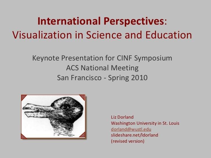 Visualization: ACS Sp 2010 CINF Keynote