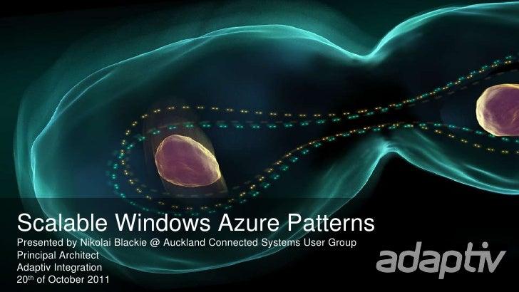 Acsug scalable windows azure patterns