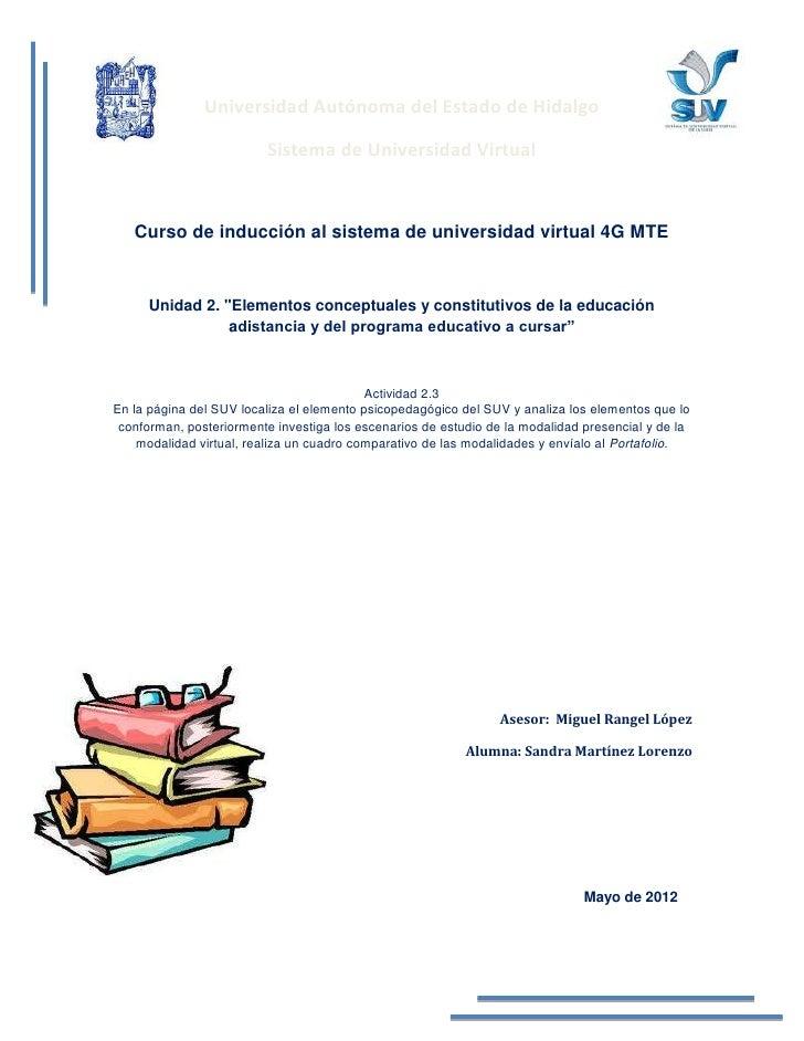 Universidad Autónoma del Estado de Hidalgo                         Sistema de Universidad Virtual   Curso de inducción al ...