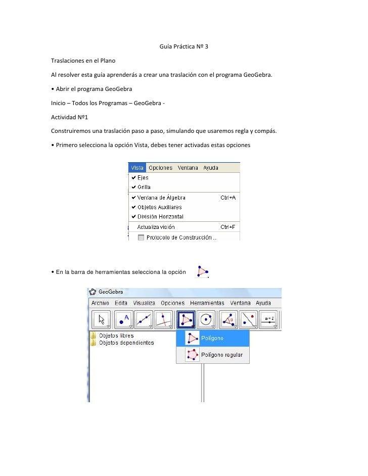 Guía Práctica Nº 3<br />Traslaciones en el Plano<br />Al resolver esta guía aprenderás a crear una traslación con el progr...
