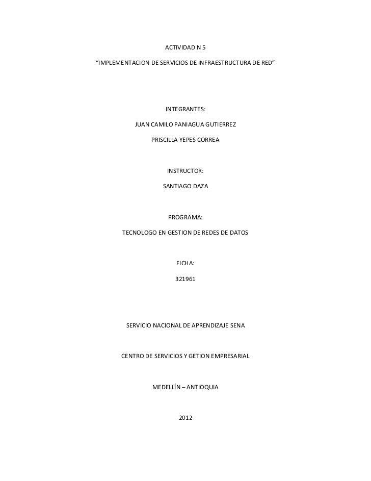 """ACTIVIDAD N 5""""IMPLEMENTACION DE SERVICIOS DE INFRAESTRUCTURA DE RED""""                     INTEGRANTES:            JUAN CAMI..."""