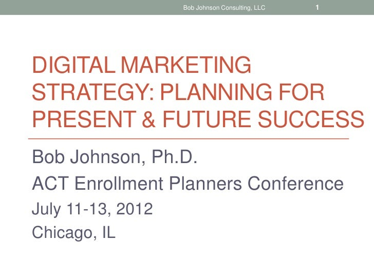 Digital Marketing Strategy: Planning for Present & Future Success