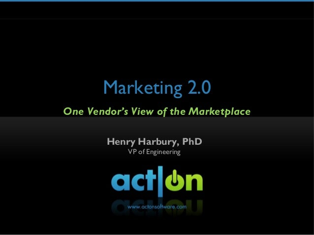 Marketing 2.0: One Vendor's View of the Marketplace