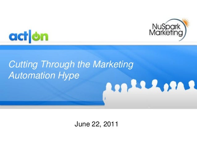 Act-On Software, Inc.Cutting Through the MarketingAutomation Hype               June 22, 2011