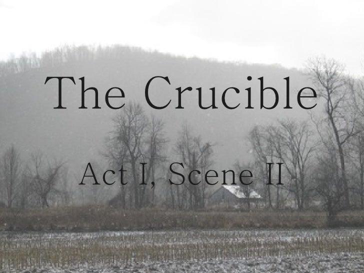 The Crucible Act I, Scene II