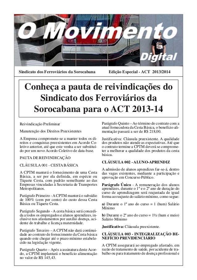 Ano I - Número 3 - Janeiro de 2013Sindicato dos Ferroviários da Sorocabana                   Edição Especial - ACT 2013/20...