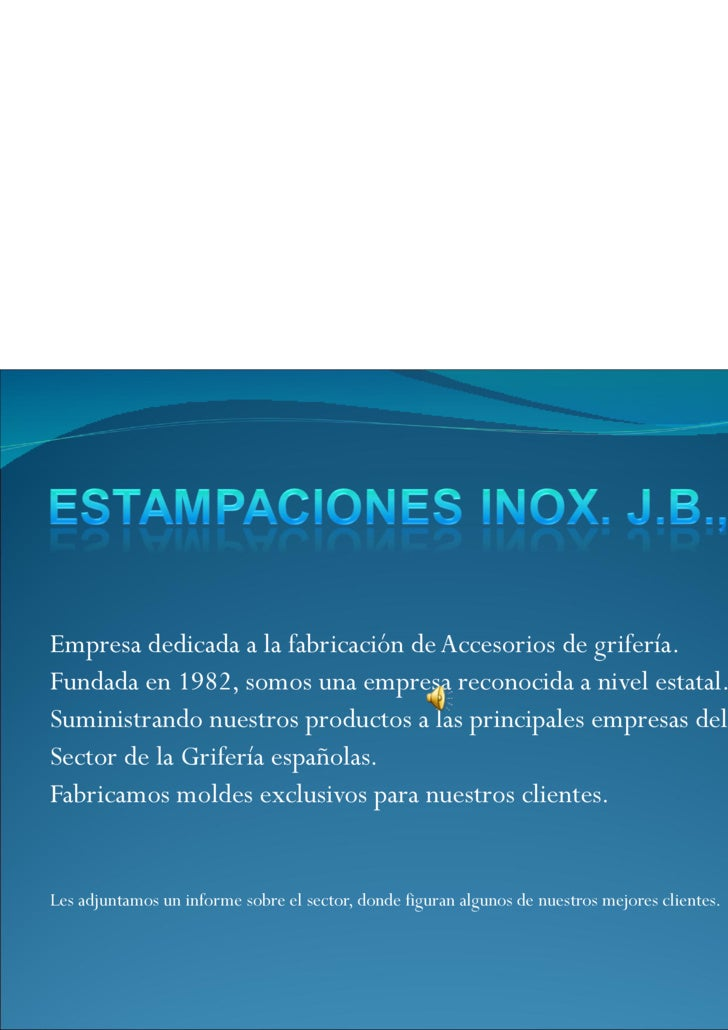<ul><li>Empresa dedicada a la fabricación de Accesorios de grifería. </li></ul><ul><li>Fundada en 1982, somos una empresa ...