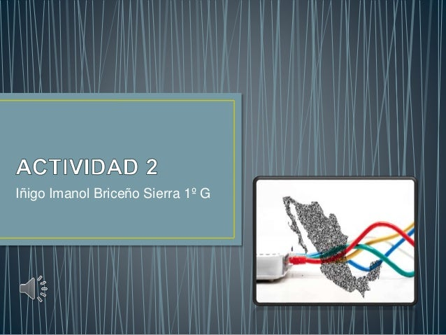 Iñigo Imanol Briceño Sierra 1º G