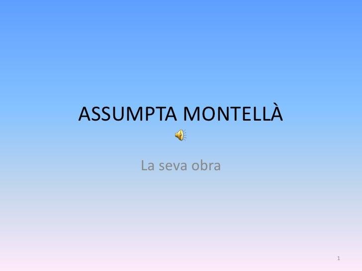 Assumpta Montellà. La seva obra