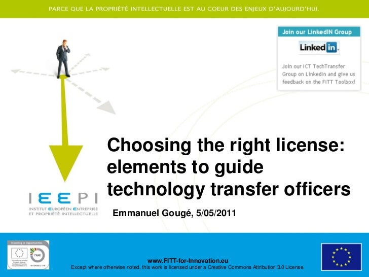 Choosing the right license:               elements to guide               technology transfer officers                 Emm...