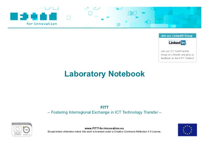 Laboratory Notebook                              FITT– Fostering Interregional Exchange in ICT Technology Transfer –      ...