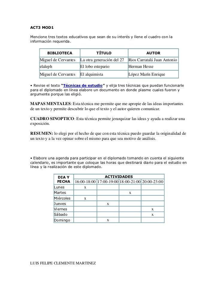 ACT3 MOD1<br />Mencione tres textos educativos que sean de su interés y llene el cuadro con la información requerida. <br ...
