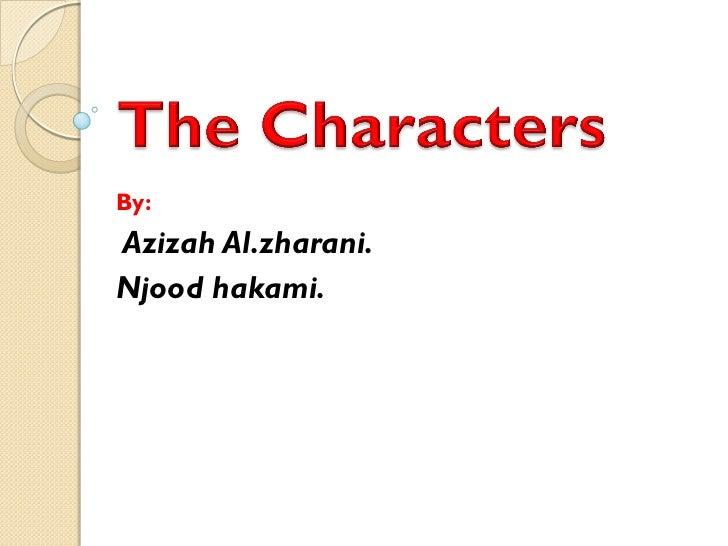 By:Azizah Al.zharani.Njood hakami.