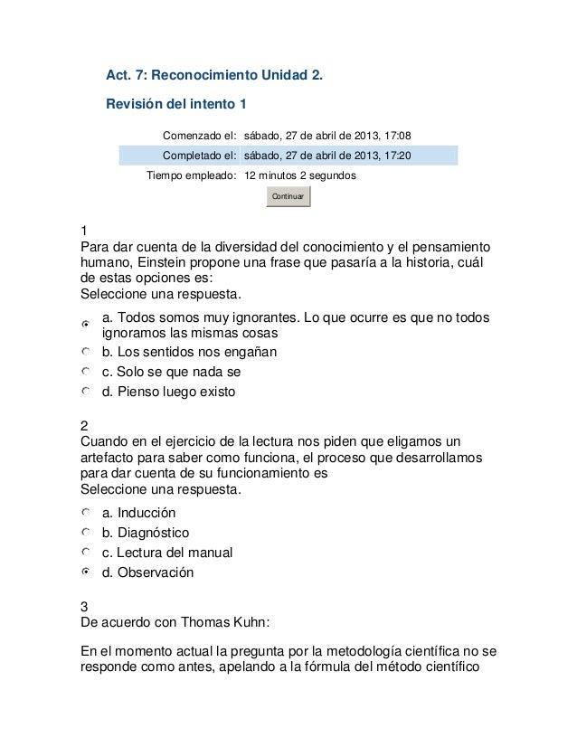 Act. 7: Reconocimiento Unidad 2.Revisión del intento 1Comenzado el: sábado, 27 de abril de 2013, 17:08Completado el: sábad...