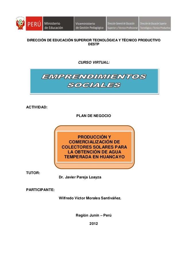 DIRECCIÓN DE EDUCACIÓN SUPERIOR TECNOLÓGICA Y TÉCNICO PRODUCTIVO                              DESTP                       ...