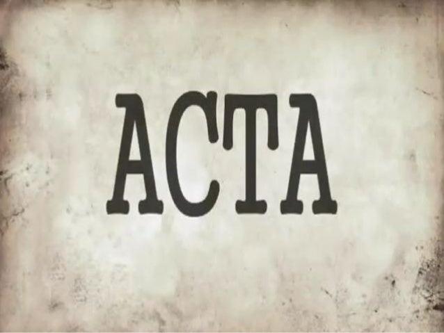 Die Gliederung•   Was ist ACTA ?•   Teilnehmende Länder•   Kritik und Protestage•   Die Konsequenzen von ACTA•   Der Schluss