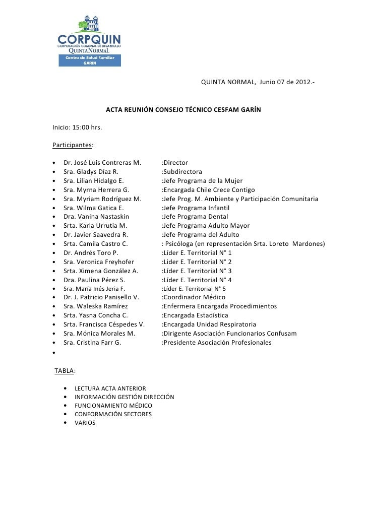 QUINTA NORMAL, Junio 07 de 2012.-                     ACTA REUNIÓN CONSEJO TÉCNICO CESFAM GARÍNInicio: 15:00 hrs.Participa...