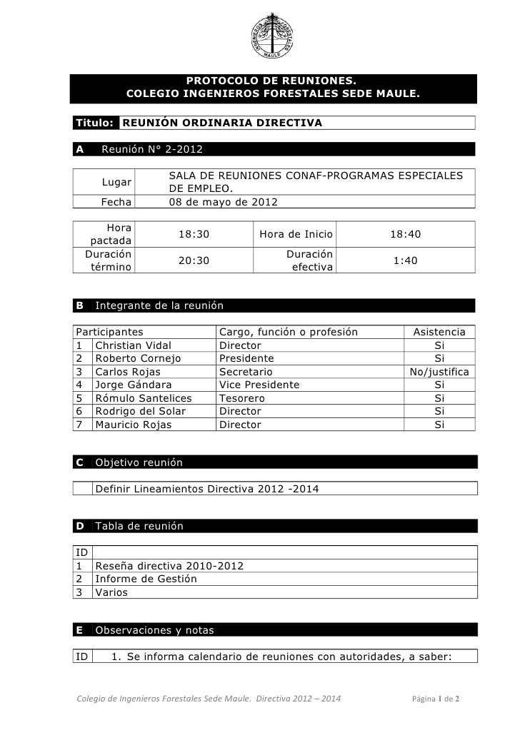 PROTOCOLO DE REUNIONES.            COLEGIO INGENIEROS FORESTALES SEDE MAULE.Titulo: REUNIÓN ORDINARIA DIRECTIVAA     Reuni...