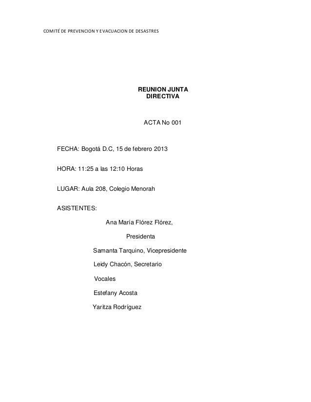 COMITÉ DE PREVENCION Y EVACUACION DE DESASTRES  REUNION JUNTA DIRECTIVA  ACTA No 001  FECHA: Bogotá D.C, 15 de febrero 201...