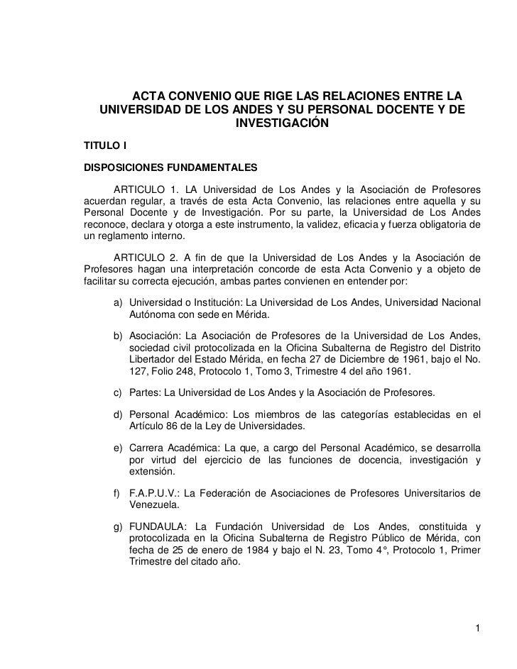 ACTA CONVENIO QUE RIGE LAS RELACIONES ENTRE LA   UNIVERSIDAD DE LOS ANDES Y SU PERSONAL DOCENTE Y DE                      ...