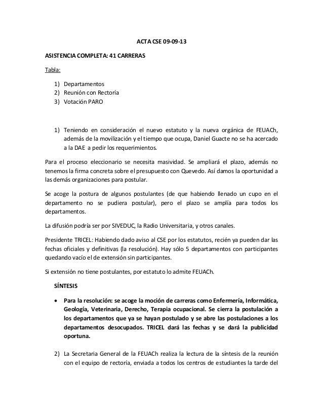 ACTA CSE 09-09-13 ASISTENCIA COMPLETA: 41 CARRERAS Tabla: 1) Departamentos 2) Reunión con Rectoría 3) Votación PARO 1) Ten...