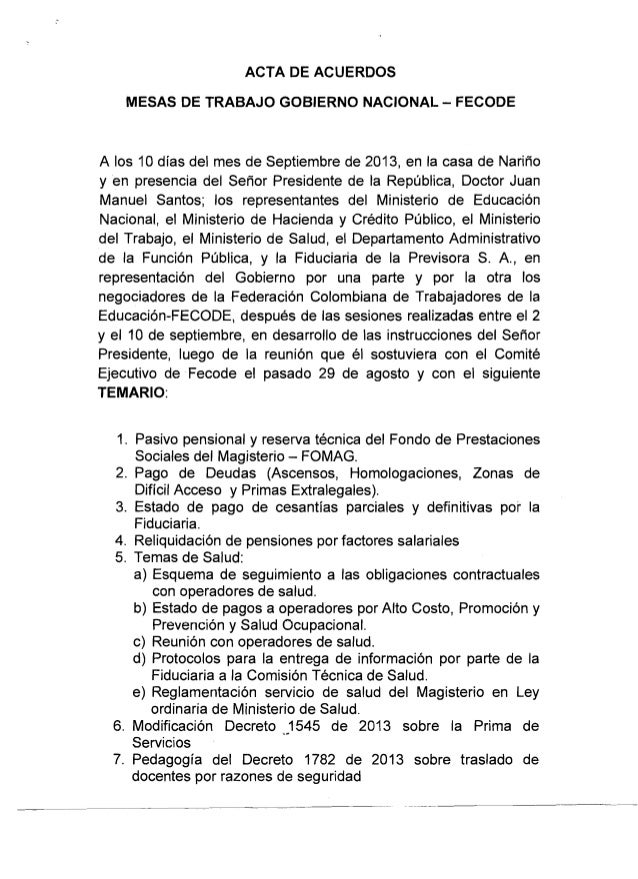 ACTA DE ACUERDOS MESAS DE TRABAJO GOBIERNO NACIONAL - FECODE A 10s 10 dias del mes de Septiembre de 2013, en la casa de Na...