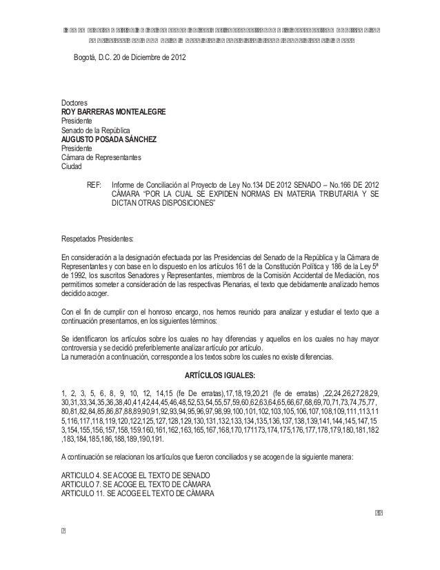 Bogotá, D.C. 20 de Diciembre de 2012DoctoresROY BARRERAS MONTEALEGREPresidenteSenado de la RepúblicaAUGUSTO POSADA SÁNCHEZ...