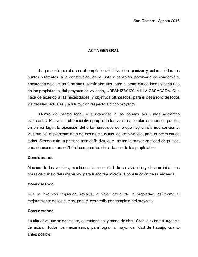 San Cristóbal Agosto 2015 ACTA GENERAL La presente, se da con el propósito definitivo de organizar y aclarar todos los pun...