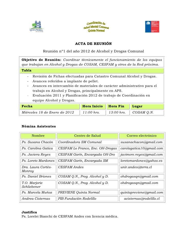 ACTA DE REUNIÓN                Reunión nº1 del año 2012 de Alcohol y Drogas ComunalObjetivo de Reunión: Coordinar técnicam...