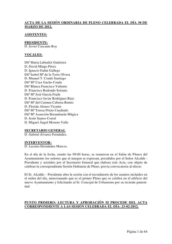 ACTA DE LA SESIÓN ORDINARIA DE PLENO CELEBRADA EL DÍA 30 DEMARZO DE 2012.ASISTENTES:PRESIDENTE:D. Javier Cascante RoyVOCAL...