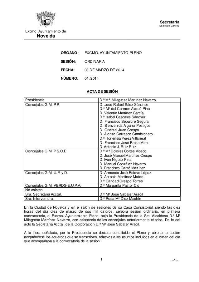 Excmo. Ayuntamiento de Novelda Secretaría Secretaría General ORGANO: EXCMO. AYUNTAMIENTO PLENO SESIÓN: ORDINARIA FECHA: 03...