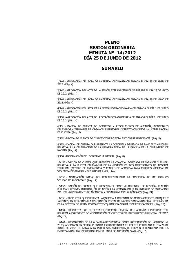PLENO                      SESION ORDINARIA                      MINUTA Nº 14/2012                    DÍA 25 DE JUNIO DE 2...
