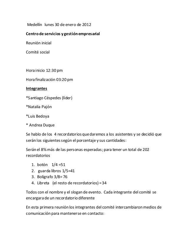 Medellín lunes 30 de enero de 2012 Centrode servicios y gestiónempresarial Reunión inicial Comité social Hora inicio 12:30...