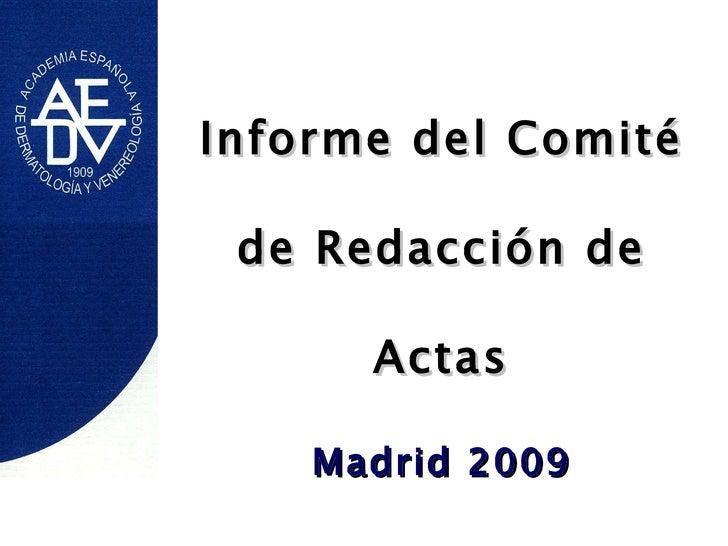 Informe del Comité de Redacción de Actas Madrid 2009