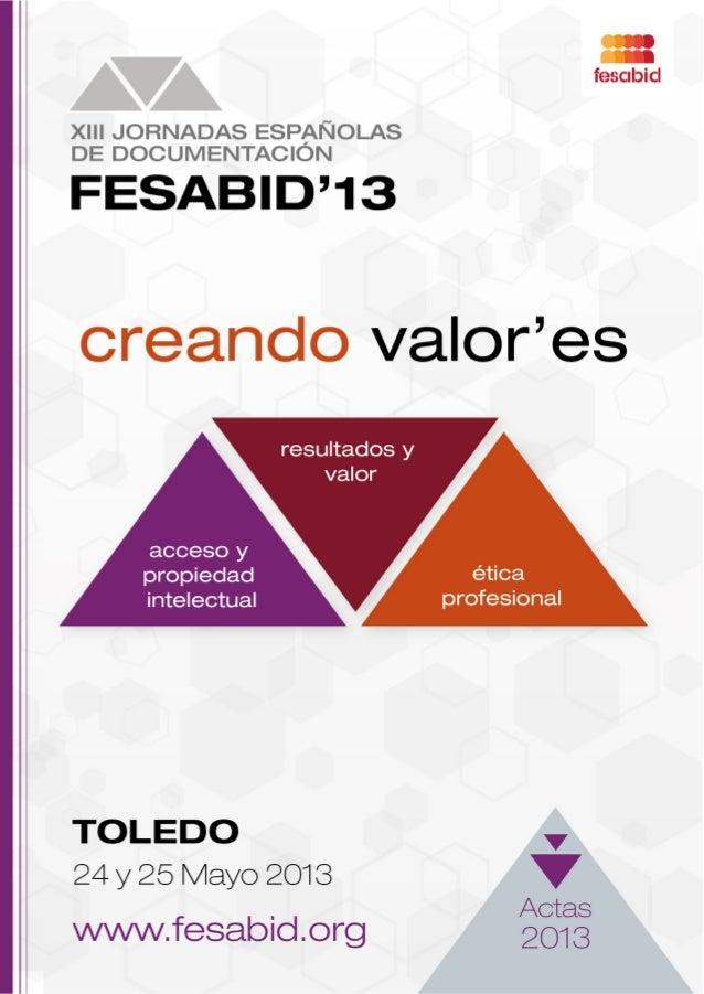 Actas de las XIII Jornadas Españolas de Documentación. FESABID'13