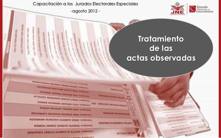 Capacitación a los Jurados Electorales Especiales                 -agosto 2012 -                                          ...