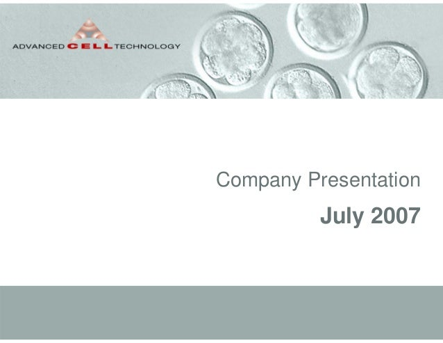 ACTC Company Presentation, July 2007