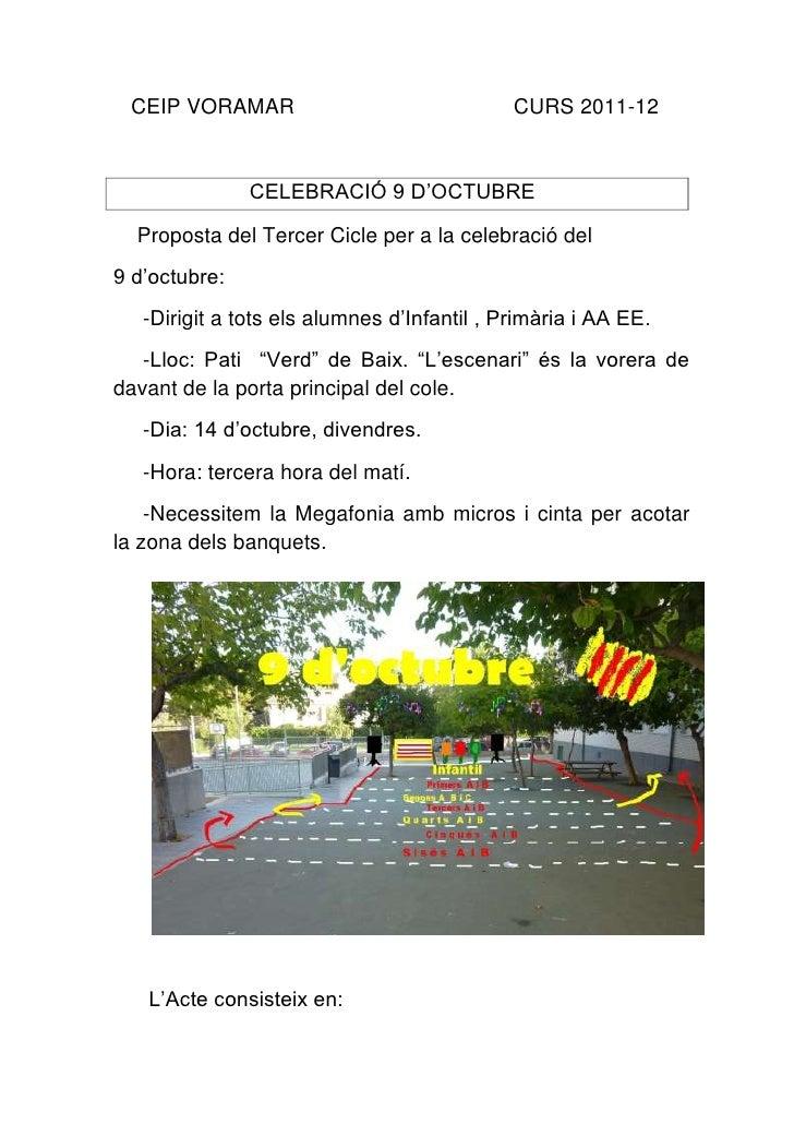 CEIP VORAMAR                                CURS 2011-12               CELEBRACIÓ 9 D'OCTUBRE  Proposta del Tercer Cicle p...