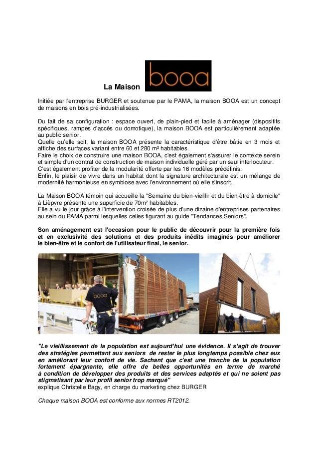 La Maison Initiée par l'entreprise BURGER et soutenue par le PAMA, la maison BOOA est un concept de maisons en bois pré-in...